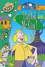 Hattie McKay! (Plunkett Street Book 6)
