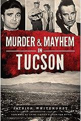 Murder & Mayhem in Tucson Kindle Edition