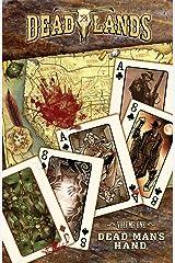 Dead Lands: Dead Man's Hand (Deadlands: Dead Man's Hand) Kindle Edition