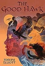 The Good Hawk (Shadow Skye, Book One) (Good Hawk Trilogy)