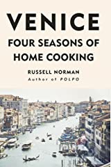Venice: Four Seasons of Home Cooking (English Edition) Format Kindle