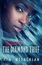 The Occasional Diamond Thief (The Unintentional Adventures of Kia and Agatha Book 1)