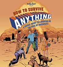 How to Survive Anything 1: A Visual Guide to Laughing in the Face of Adversity (Lonely Planet) (English Edition)
