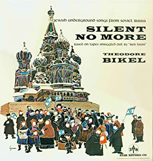 Theodore Bikel - Silent No More - Jewish Underground Songs from Soviet Russia