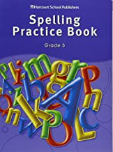 Storytown: Spelling Practice Book Student Edition Grade 5