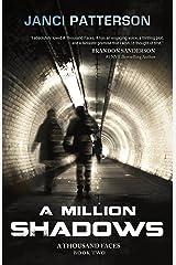 A Million Shadows (A Thousand Faces Book 2) Kindle Edition