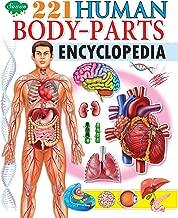 Human Body Parts Encyclopedia (221 Encyclopedia Series Book 16)