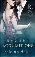 Secret Acquisitions: A billionaire second chance romance (Bad Boy Capital Book 1) (English Edition)