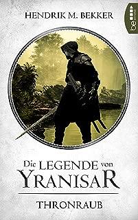 Die Legende von Yranisar - Thronraub: Band 1 (Die Magie des Schwertes) (German Edition)