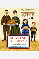 Sharing the Bread: An Old-Fashioned Thanksgiving Story Kindle Edition