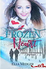 Frozen Heart: Calidora Time-Travel Series - The Prequel Kindle Edition
