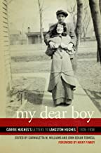 My Dear Boy: Carrie Hughes's Letters to Langston Hughes, 1926–1938