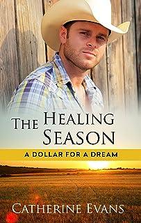 The Healing Season (A Dollar for a Dream Book 3)