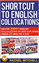 Permalink to Shortcut To English Collocations: Master 2000+ English Collocations In Used Explained Under 20 Minutes A Day (5 books in 1 Box set) (English Edition) PDF