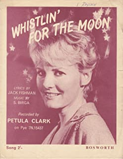 whistlin' for the moon, Petula Clark, 1962 UK sheet music (2-pages)