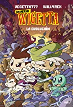 16. Universo Wigetta 2. La evolución (Spanish Edition)