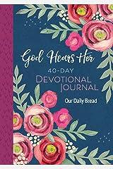 God Hears Her 40-Day Devotional Journal Paperback