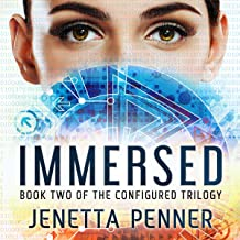 Immersed: Book Two in the Configured Trilogy