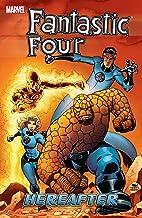 Fantastic Four Vol. 4: Hereafter (Fantastic Four (1998-2012))