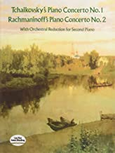 Tchaikovsky's Piano Concerto No. 1 & Rachmaninoff's Piano Concerto No. 2 (With Orchestral Reduction for Second Piano)