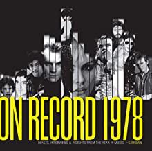 On Record 1978: Images, Interviews, and Insights from the Year in Music