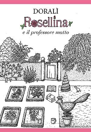 Rosellina e il professore matto