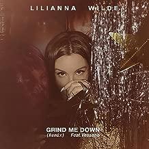 Grind Me Down (Remix) [Explicit]