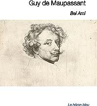 Bel ami (Illustré) (French Edition)
