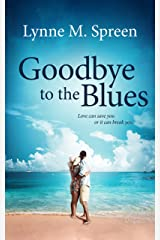 Goodbye to the Blues (Karen Grace Book 3) Kindle Edition