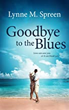 Goodbye to the Blues (Karen Grace Book 3)