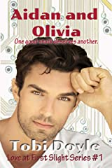 Aidan and Olivia: Love at First Slight Kindle Edition
