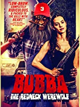 bubba the redneck werewolf movie