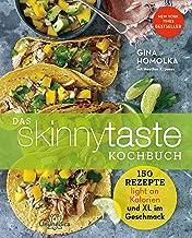 Das Skinnytaste Kochbuch: 150 Rezepte light mit Kalorien und XL im Geschmack (German Edition)