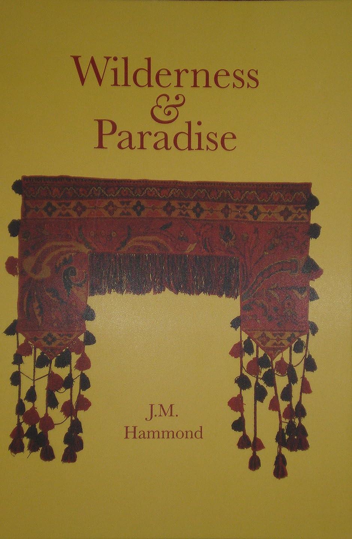 麻痺させる浸食接ぎ木Wilderness & Paradise: Adventures in the Desert (English Edition)