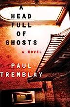 A Head Full of Ghosts: A Novel PDF