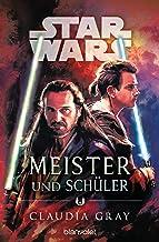 Star Wars™ Meister und Schüler (German Edition)
