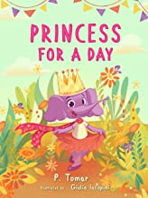 Princess for a Day (A book about kindness)