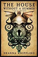 The House Without a Summer: A Novel of Gothic Horror Kindle Edition
