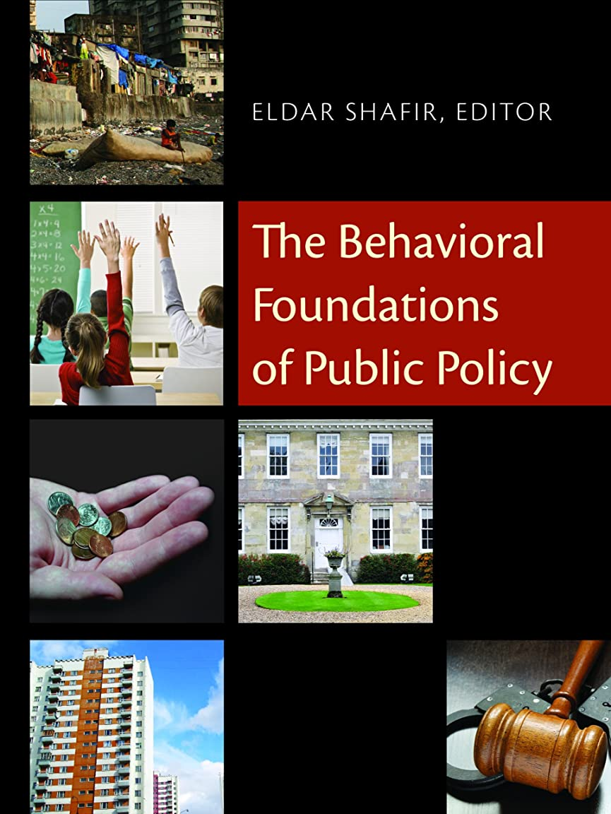 The Behavioral Foundations of Public Policy (English Edition)