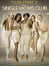 Best the single moms club tyler perry Reviews