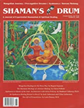 Shaman's Drum: Journal of Experiential Shamanism & Spiritual Healing (No. 81, 2009) Power of Premonitions; Korean Kuts Shamanic Trance Ceremonies; Ayahuasca As Healer of the Soul; Silvia Polivoy's Ayahuasca Retreats; Shamanic Cure for Autism?