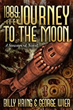 1889: Journey To The Moon (The Far Journey Chronicles Book 1)