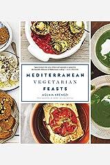 Mediterranean Vegetarian Feasts Kindle Edition
