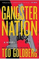 Gangster Nation: A Novel Kindle Edition
