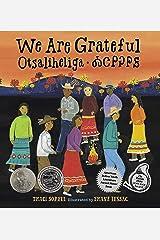 We Are Grateful: Otsaliheliga Kindle Edition