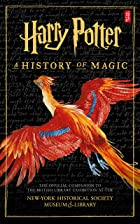 Cover image of Harry Potter: A History of Magic by British Library
