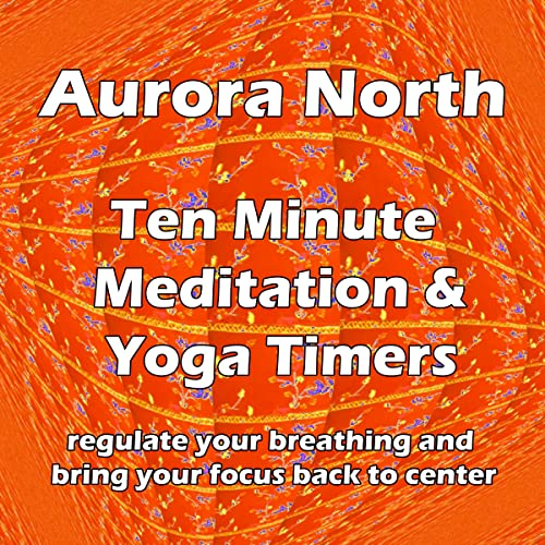 10 Min. Yoga Timer: One Gong Every 30 Seconds by Aurora ...