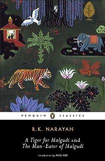 A Tiger for Malgudi and the Man-Eater of Malgudi