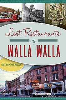 Lost Restaurants of Walla Walla (American Palate)