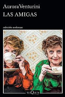 Las amigas (Spanish Edition)